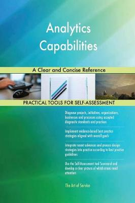 Analytics Capabilities a Clear and Concise Reference (Paperback)