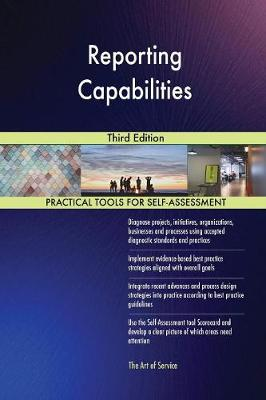 Reporting Capabilities Third Edition (Paperback)