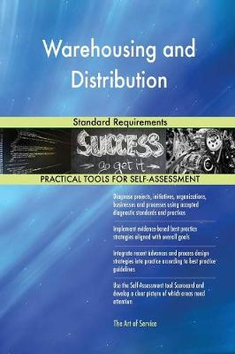 Warehousing and Distribution Standard Requirements (Paperback)