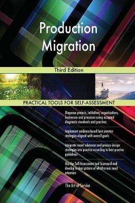 Production Migration Third Edition (Paperback)