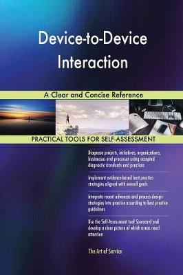 Device-To-Device Interaction a Clear and Concise Reference (Paperback)