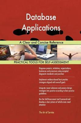 Database Applications a Clear and Concise Reference (Paperback)