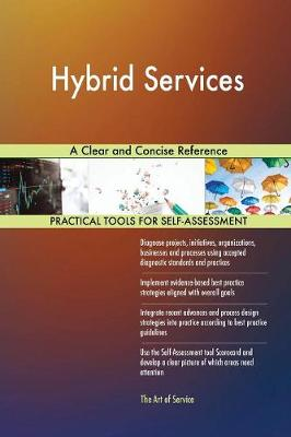 Hybrid Services a Clear and Concise Reference (Paperback)