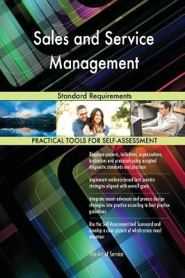 Sales and Service Management Standard Requirements (Paperback)