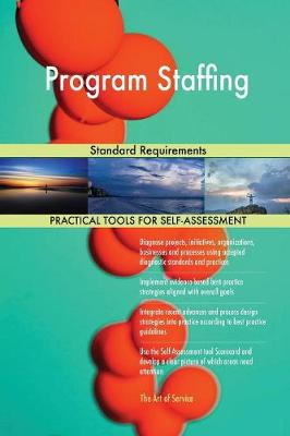 Program Staffing Standard Requirements (Paperback)
