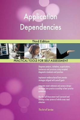 Application Dependencies Third Edition (Paperback)