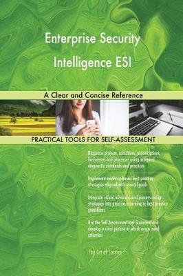 Enterprise Security Intelligence Esi a Clear and Concise Reference (Paperback)