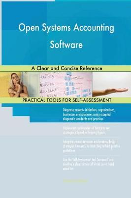 Open Systems Accounting Software a Clear and Concise Reference (Paperback)