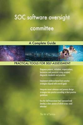Soc Software Oversight Committee a Complete Guide (Paperback)