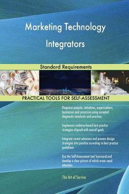 Marketing Technology Integrators Standard Requirements (Paperback)