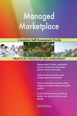 Managed Marketplace Complete Self-Assessment Guide (Paperback)