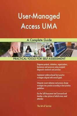 User-Managed Access Uma a Complete Guide (Paperback)