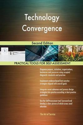 Technology Convergence Second Edition (Paperback)