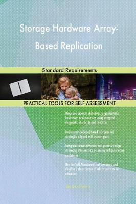 Storage Hardware Array-Based Replication Standard Requirements (Paperback)