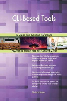 CLI-Based Tools a Clear and Concise Reference (Paperback)