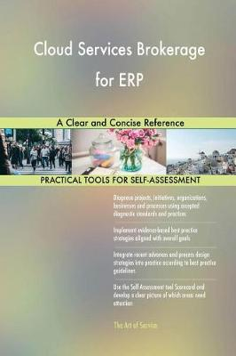 Cloud Services Brokerage for Erp a Clear and Concise Reference (Paperback)