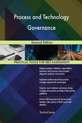 Process and Technology Governance Second Edition (Paperback)