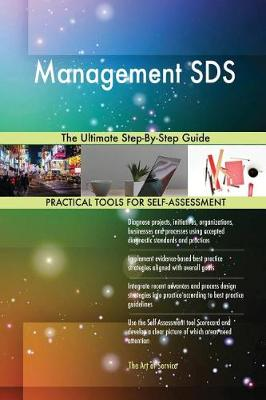 Management Sds the Ultimate Step-By-Step Guide (Paperback)