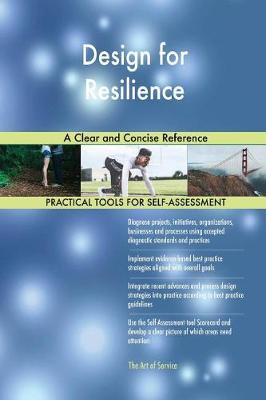 Design for Resilience a Clear and Concise Reference (Paperback)