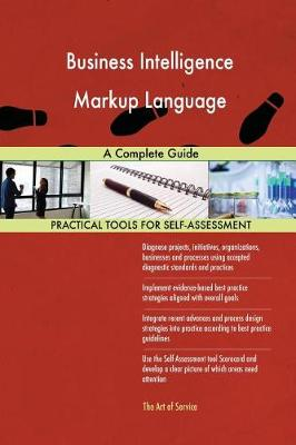 Business Intelligence Markup Language a Complete Guide (Paperback)