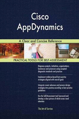 Cisco Appdynamics a Clear and Concise Reference (Paperback)