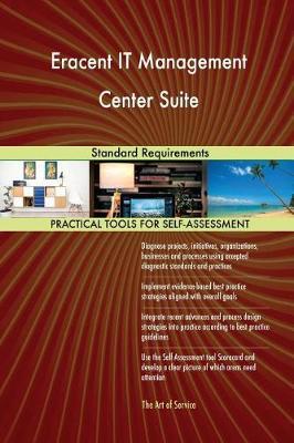 Eracent It Management Center Suite Standard Requirements (Paperback)