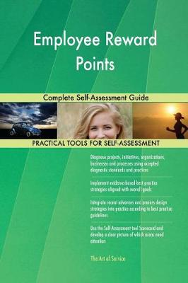 Employee Reward Points Complete Self-Assessment Guide (Paperback)