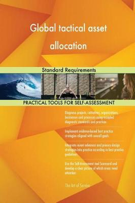 Global Tactical Asset Allocation Standard Requirements (Paperback)