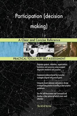 Participation (Decision Making) a Clear and Concise Reference (Paperback)