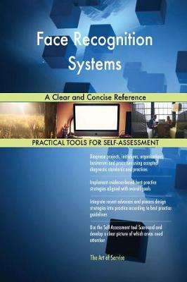 Face Recognition Systems a Clear and Concise Reference (Paperback)