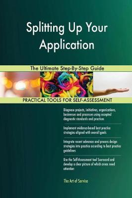 Splitting Up Your Application the Ultimate Step-By-Step Guide (Paperback)