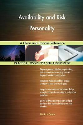 Availability and Risk Personality a Clear and Concise Reference (Paperback)