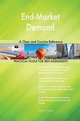 End-Market Demand a Clear and Concise Reference (Paperback)