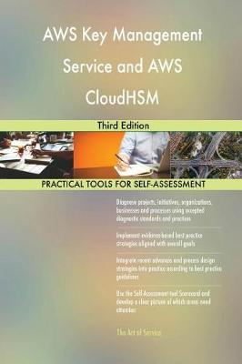 Aws Key Management Service and Aws Cloudhsm Third Edition (Paperback)
