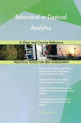 Behavioral or Gestural Analytics a Clear and Concise Reference (Paperback)