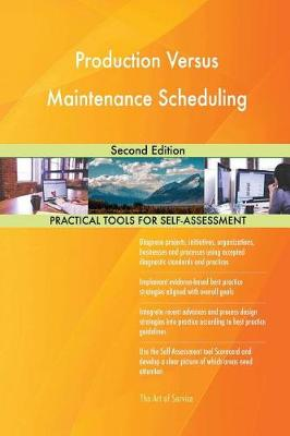 Production Versus Maintenance Scheduling Second Edition (Paperback)