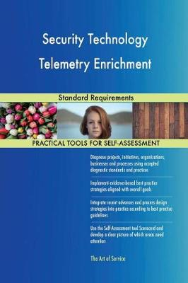 Security Technology Telemetry Enrichment Standard Requirements (Paperback)