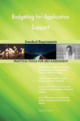 Budgeting for Application Support Standard Requirements (Paperback)