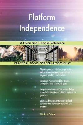 Platform Independence a Clear and Concise Reference (Paperback)