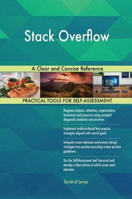 Stack Overflow a Clear and Concise Reference (Paperback)