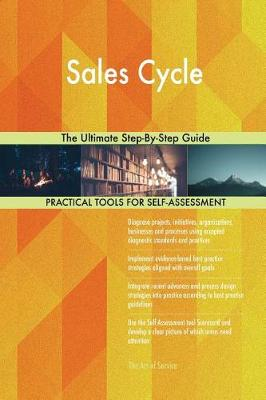 Sales Cycle the Ultimate Step-By-Step Guide (Paperback)