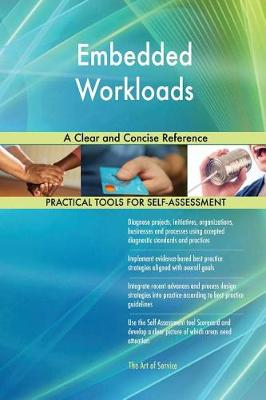 Embedded Workloads a Clear and Concise Reference (Paperback)