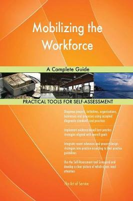 Mobilizing the Workforce a Complete Guide (Paperback)
