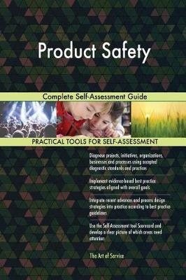 Product Safety Complete Self-Assessment Guide (Paperback)