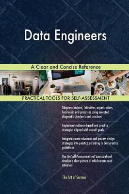 Data Engineers a Clear and Concise Reference (Paperback)