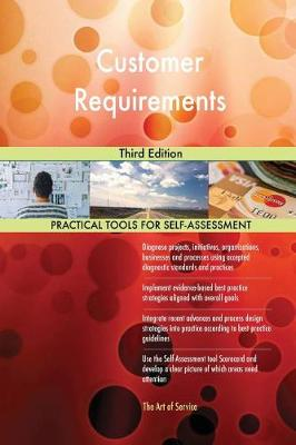 Customer Requirements Third Edition (Paperback)