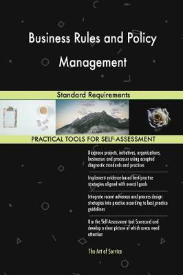 Business Rules and Policy Management Standard Requirements (Paperback)