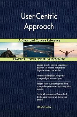 User-Centric Approach a Clear and Concise Reference (Paperback)
