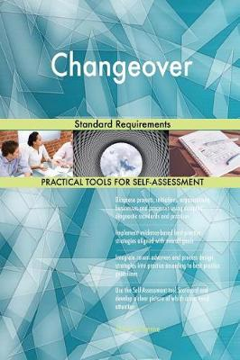 Changeover Standard Requirements (Paperback)