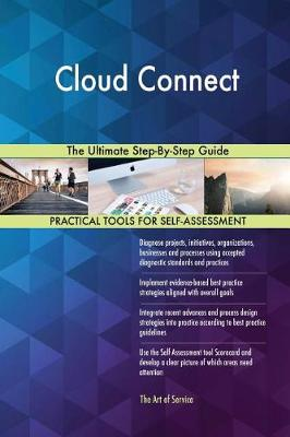 Cloud Connect the Ultimate Step-By-Step Guide (Paperback)